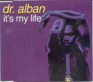 Dr. Alban – It's My Life