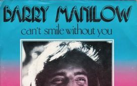 Barry Manilow – Can't Smile Without You