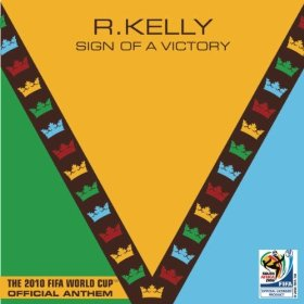 R. Kelly – Sign of a Victory