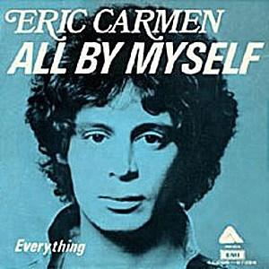 Eric Carmen – All By Myself