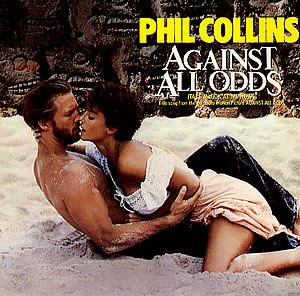 Phil Collins – Against All Odds (Take a Look at Me Now)