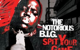 The Notorious B.I.G. – Spit Your Game