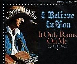 Don Williams – I Believe in You