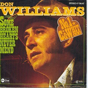 Don Williams – Some Broken Hearts Never Mend