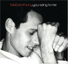 Marc Anthony – You Sang to Me : Muy Dentro De Mi