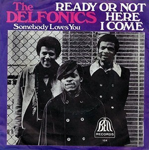 The Delfonics – Ready or Not Here I Come (Can't Hide from Love)